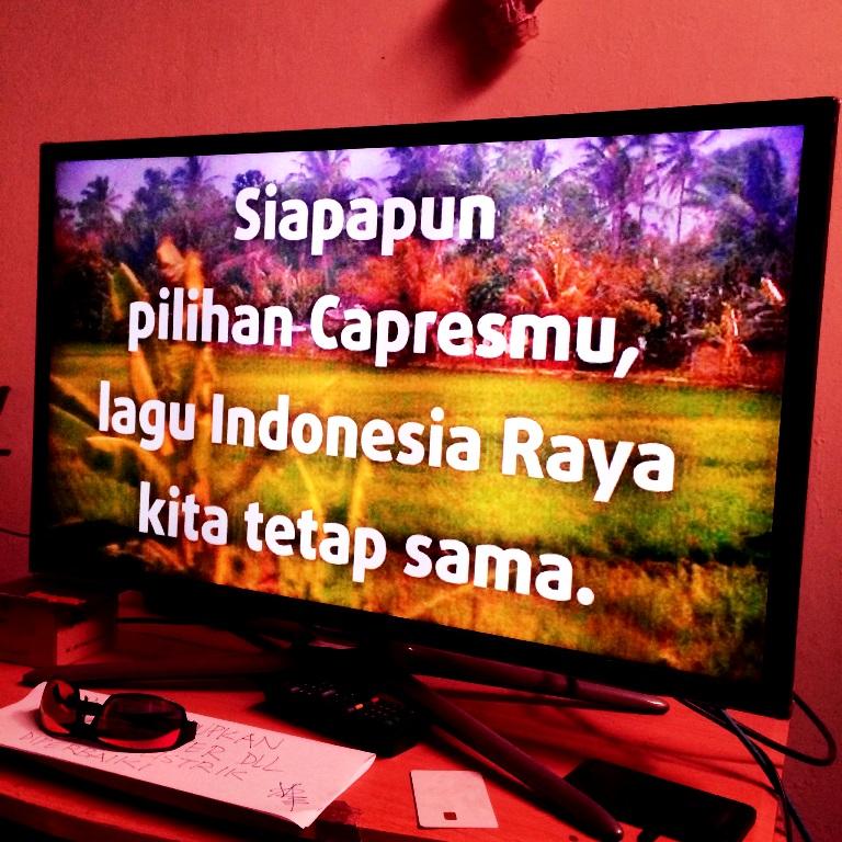 Siapapun pilihan capresmu lagu Indonesia Raya kita tetap sama